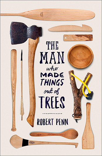 The Man Who Made Things Out of Trees at werd.com