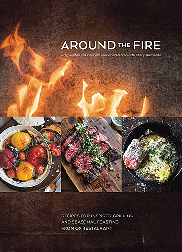 Around the Fire: Recipes for Inspired Grilling from OX Restaurant at werd.com