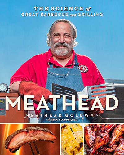 Meathead: The Science of Great Barbecue and Grilling at werd.com