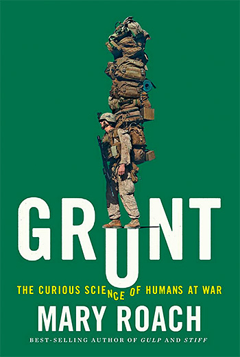 Grunt: The Curious Science of Humans at War at werd.com