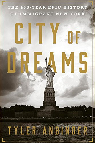 City of Dreams: The 400-Year Epic History of Immigrant New York at werd.com