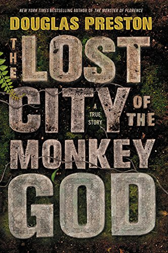 The Lost City of the Monkey God: A True Story at werd.com