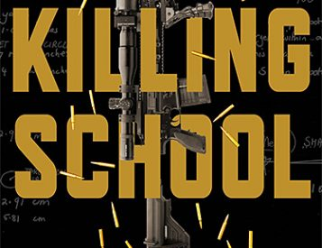 The Killing School Takes Readers Inside the World's Most Demanding Military Training Program