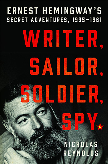 New Literary Biography: Ernest Hemingway, Russian Spy at werd.com
