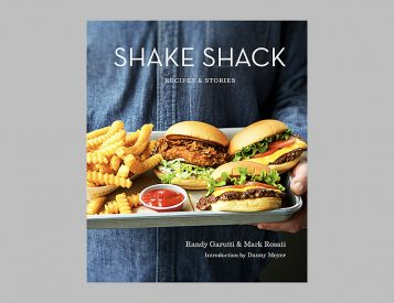 Shake Shack: Recipes & Stories is More Than a Book About Burgers