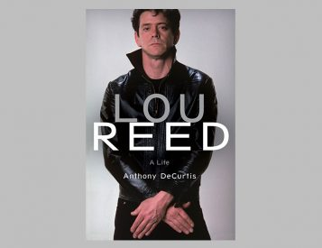 <i>Lou Reed: A Life</i> is the Story of an American Icon