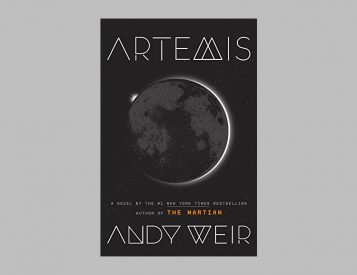 Author of <i>The Martian</i>, Andy Weir Returns with a Moon-Based Thriller in <i>Artemis</i>