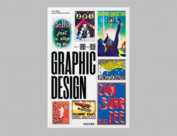 Taschen Introduces Volume One in a New Series: A Visual History Of Graphic Design