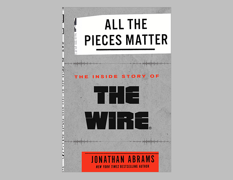 All the Pieces Matter: The Inside Story of The Wire at werd.com