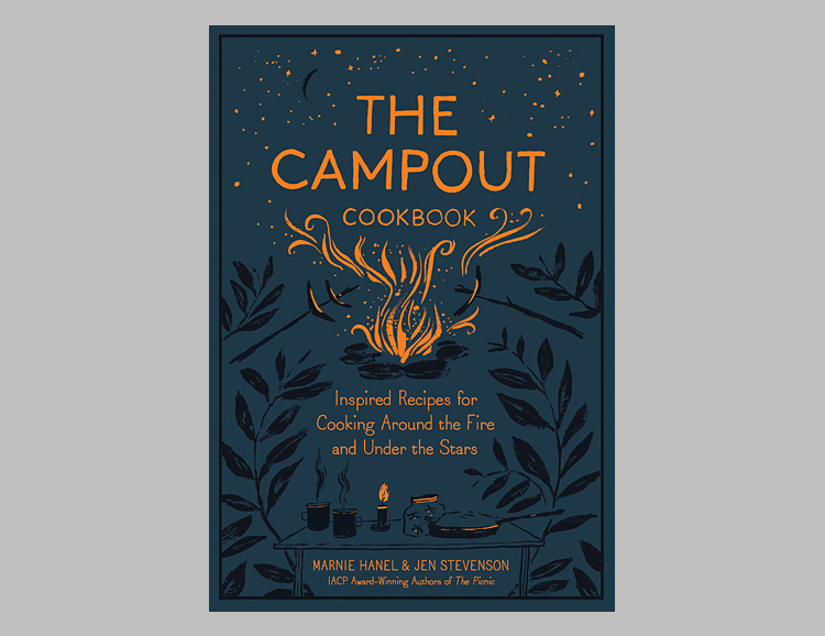 The Campout Cookbook: Inspired Recipes for Cooking Around the Fire and Under the Stars at werd.com