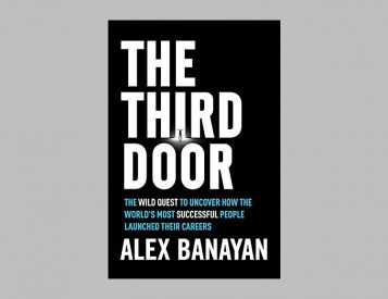 <i>The Third Door</i> is a Quest for Access to the World&#8217;s Most Successful People