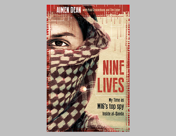 Nine Lives: My Time As The West's Top Spy Inside Al-Qaeda at werd.com
