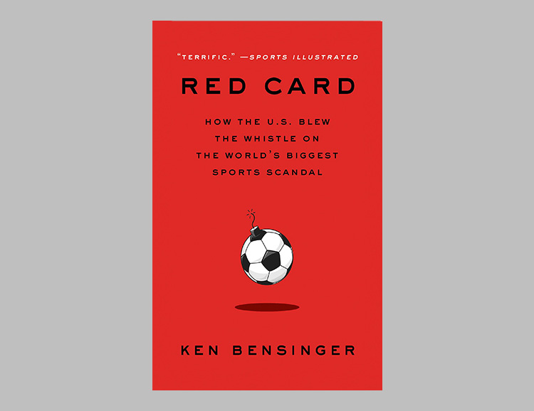 Red Card: How the U.S. Blew the Whistle on the World's Biggest Sports Scandal at werd.com