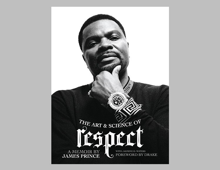 The Art & Science of Respect: A Memoir by James Prince at werd.com
