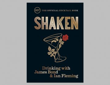 Shaken: Drinking with James Bond & Ian Fleming